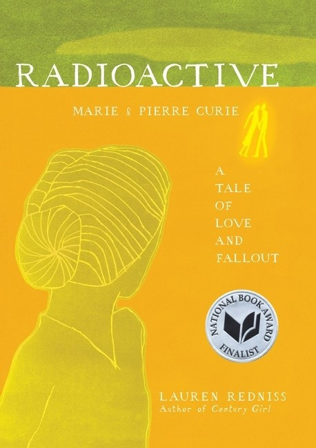 orange and green cover of book 'Radioactive' by Lauren Redniss